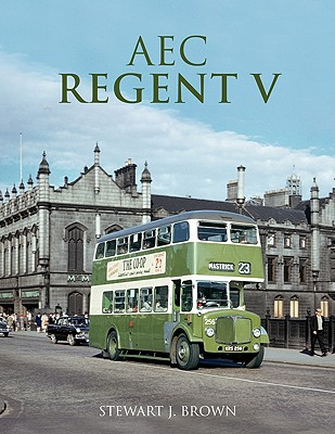 Aec Regent V - Brown, Stewart J