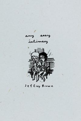 Aeiou: Any Easy Intimacy - Brown, Jeffrey