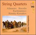 Afanasiev, Borodin, Rachmaninov, Rimsky-Korsakov: String Quartets