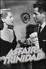Affair in Trinidad - Vincent Sherman
