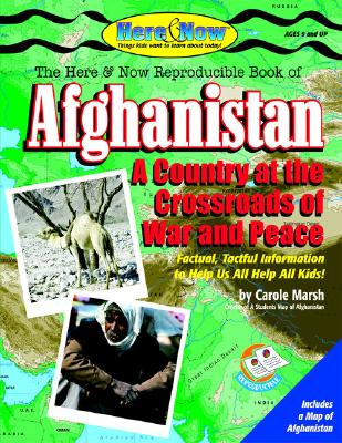 Afghanistan: A Country at the Crossroads of War and Peace - Marsh, Carole, and Gallopade International (Creator)