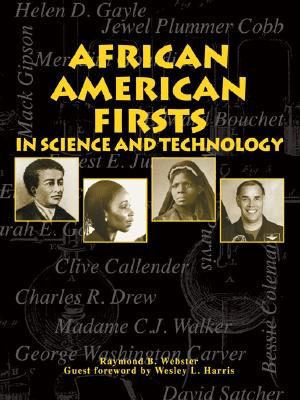 African American Firsts in Science & Technology - Webster, Raymond B