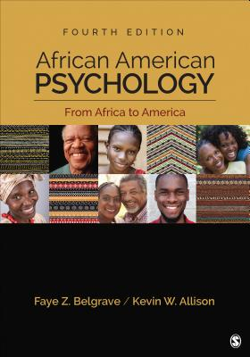 African American Psychology: From Africa to America - Belgrave, Faye Z, and Allison, Kevin W, Dr.