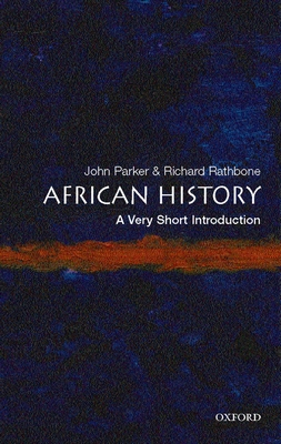 African History: A Very Short Introduction - Parker, John
