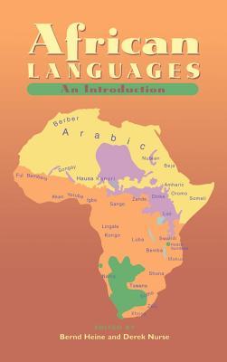 African Languages - Heine, Bernd, Professor (Editor), and Nurse, Derek (Editor)