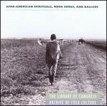 Afro-American Spirituals, Work Songs & Ballads