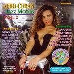 Afro Cuban Jazz Moods, Vol. 2