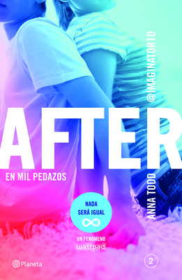 After 2: En Mil Pedazos - Todd, Anna