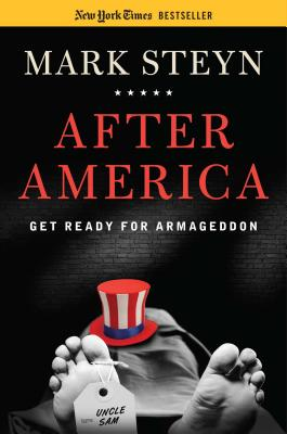 After America: Get Ready for Armageddon -