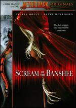After Dark Originals: Scream of the Banshee