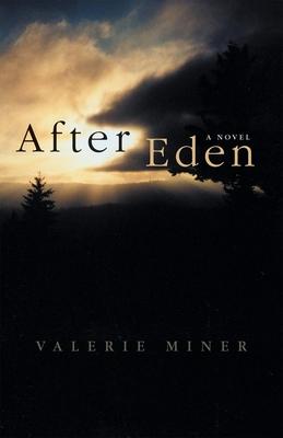After Eden - Miner, Valerie