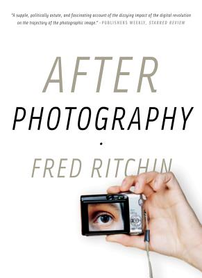After Photography - Ritchin, Fred