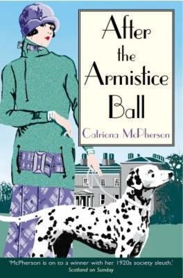 After the Armistice Ball - McPherson, Catriona
