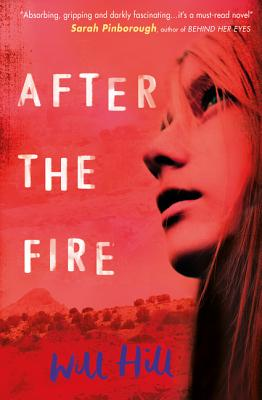 After The Fire - Hill, Will