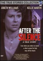After the Silence A True Story