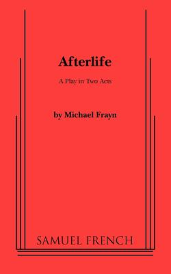 Afterlife - Frayn, Michael