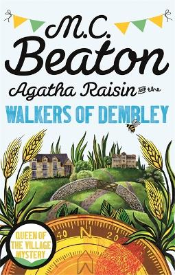 Agatha Raisin and the Walkers of Dembley - Beaton, M. C.