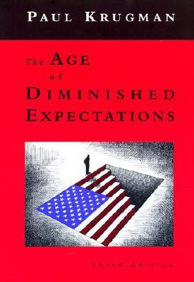 Age of Diminished Expectations - Krugman, Paul
