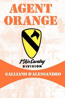 Agent Orange - D'Alessandro, Galliano