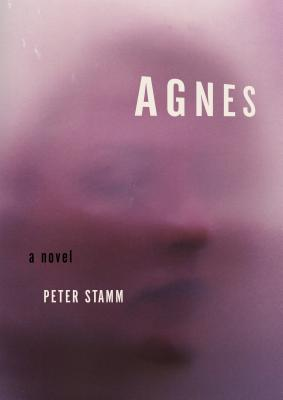 Agnes - Stamm, Peter, and Hofmann, Michael (Translated by)