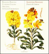 Agostino Steffani: Duetti da Camera - Arcadia; Attilio Cremonesi (harpsichord); Claudio Cavina (counter tenor); Dolores Costoyas (theorbo);...