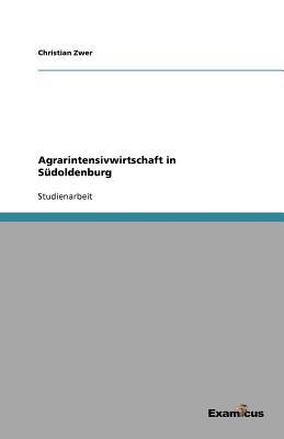 Agrarintensivwirtschaft in Sudoldenburg - Zwer, Christian