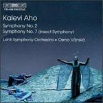 Aho: Symphonies Nos. 2 & 7