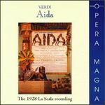 Aida: The 1928 La Scala Recording