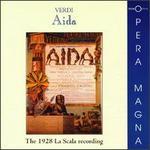 Aida: The 1928 La Scala Recording