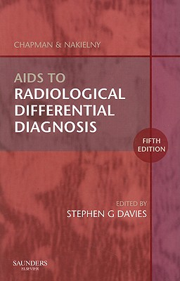 AIDS to Radiological Differential Diagnosis - Davies, Stephen G, Bch