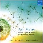 Air Music: Tales of Flying Creatues and Heavenly Breezes