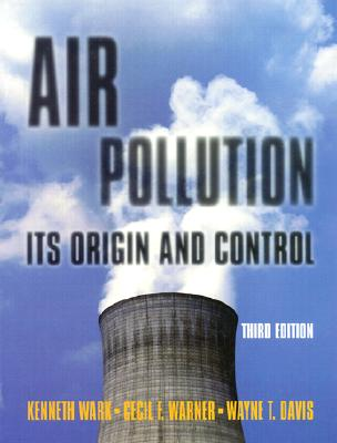 Air pollution its origin and control book by kenneth wark jr 3 air pollution its origin and control wark kenneth and warner cecil fandeluxe Image collections