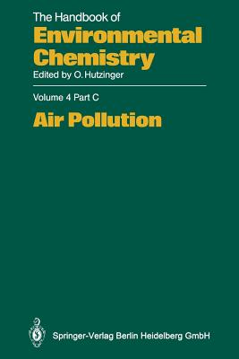 Air Pollution - Gries, C (Contributions by), and Lipfert, F (Contributions by), and Lippmann, M (Contributions by)