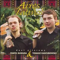Aires Latinos - Pawel Nawara (guitar); Tomasz Kaszubowski (guitar)