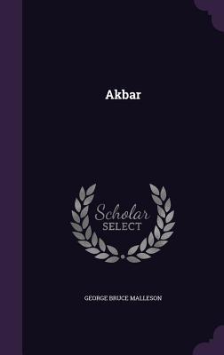 Akbar - Malleson, George Bruce