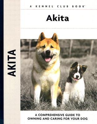 Akita - Andrews, Barbara J, and Purnell-Carpenter, Meg