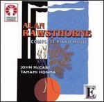 Alan Rawsthorne: Complete Piano Music