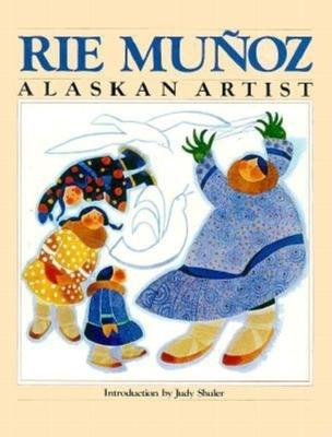 Alaskan Artist - Muunoz, Rie