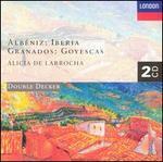 Alb�niz: Iberia; Granados: Goyescas