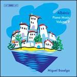 Albéniz: Piano Music, Vol. 9