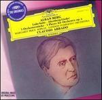 Alban Berg: Lulu-Suite; Altenberg-Lieder; 3 Orchesterstücke
