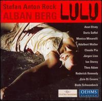 Alban Berg: Lulu - Adalbert Waller (baritone); Anat Efraty (soprano); Bodo Schwanbeck (bass); Claude Pia (tenor); Doris Soffel (mezzo-soprano);...