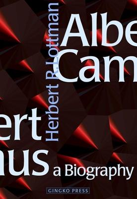 Albert Camus: A Biography - Lottman, Herbert R