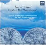 "Albert Hurwit: Symphony No. 1 ""Remembrance"""
