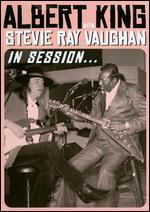 Albert King/Stevie Ray Vaughan: In Session
