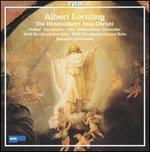 Albert Lortzing: Die Himmelfahrt Jesu Christi