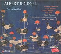 Albert Roussel: Les Mélodies - Billy Eidi (piano); Etienne Plasman (flute); Laurent Naouri (baritone); Marie Devellereau (soprano); Yann Beuron (tenor);...