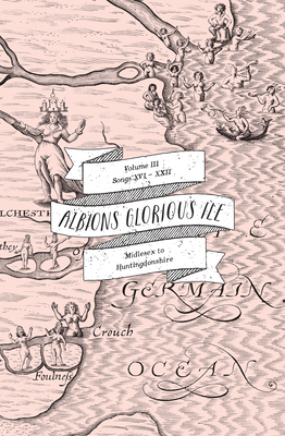 Albion's Glorious Ile: Middlesex to Huntingdonshire - Avery, Anne Louise (Editor)