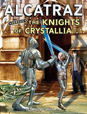 Alcatraz Versus the Knights of Crystallia - Sanderson, Brandon