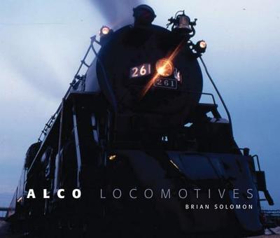 Alco Locomotives - Solomon, Brian